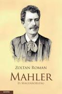 Zoltan Roman Mahler és Magyarország